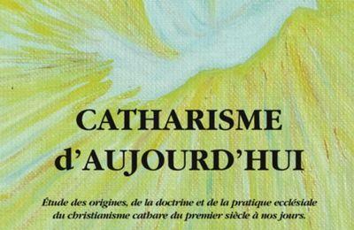 le catharisme du I°siècle à nos jours