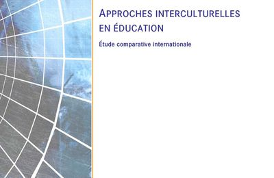 Approches interculturelles en éducation/ Étude comparative internationale (Document à télécharger)