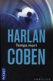 TEMPS MORT, Harlan Coben