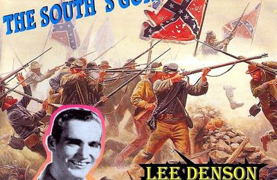Lee Denson - The South's Gonna Rise Again