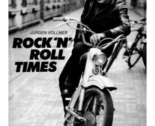 Rock 'n' roll times - Jurgen Vollmer (Photographe)