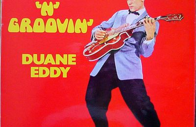 Duane Eddy - Movin' and groovin'