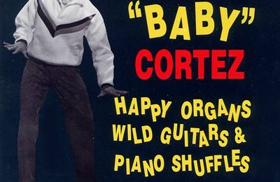 Dave « Baby » Cortez – The Happy Organ
