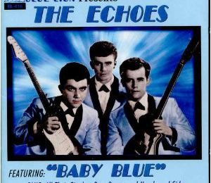 The Echoes – Baby Blue
