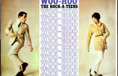The Rock-A-Teens - Woo-hoo