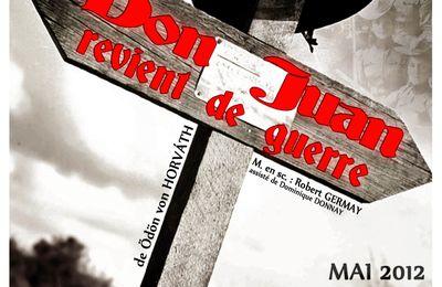 """N'oubliez pas de venir voir """"Don Juan revient de guerre"""", dernier spectacle de la saison !"""