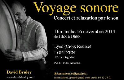 16 novembre Lyon X Rousse : Voyage sonore avec David Bruley