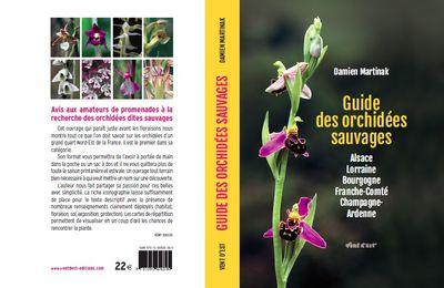Damien Martinak, prochaine sortie du livre : Guide des orchidées sauvages d'Alsace et régions proches