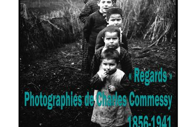 Photographies de Charles Commessy à Crisolles