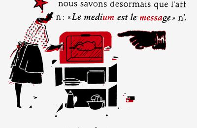 le medium est le message