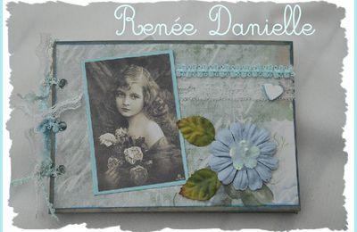 Pas à pas la suite - jolies créations de Renée Danielle !