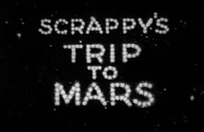 Scrappy's Trip to Mars (1938) Allen Rose & Harry Love
