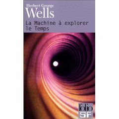 La machine à Explorer le Temps, H.G. Wells.