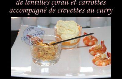 Duo en chaud froid de lentilles corail, carottes et crevettes au curry