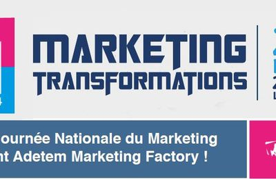 Adetem Marketing Factory : participez aux Transformations du Marketing