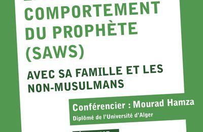 Le comportement du Prophète avec sa famille et les non-musulmans - conférence 27 novembre 2011