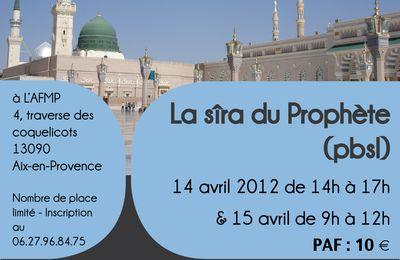 Séminaire sur la sîra du Prophète (PBSL) 14 et 15 avril 2012