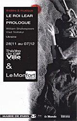 Le roi Lear - Prologue (Théâtre Sylvia Monfort, Paris)