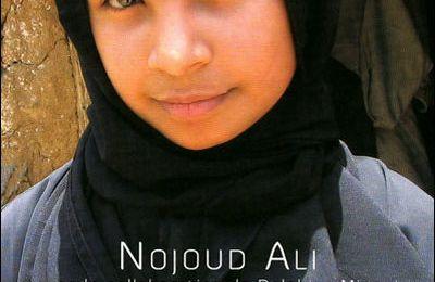 Moi Nojoud, 10 ans, divorcée de Nojoud Ali et Delphine Minoui