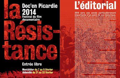 LA RESISTANCE : Festival Doc's en Picardie (février 2014)
