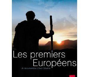 Les premiers européens / Axel Clévenot. - INA, 2010. – 270 mn (DVD)