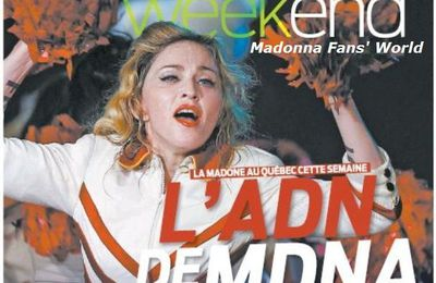 Madonna - MDNA Tour: On the cover of newspaper from Canada ''Weekend'' (10 pages) - August 25, 2012