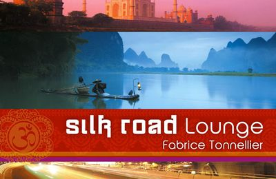 Sortie officielle de l'album Silk Road Lounge