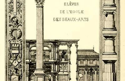 Architectes roumains à l'Ecole des Beaux Arts de Paris 1798-1907