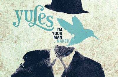 Yules - Pochette de l'album : I'm your man... naked