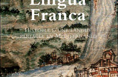 LINGUA FRANCA, L'USAGE METISSE DU FRANÇAIS