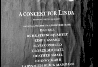 HERE, THERE AND EVERYWHERE - A CONCERT FOR LINDA