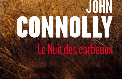 La nuit des corbeaux de John Connolly
