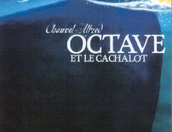 Octave, tome 1 : Octave et le cachalot - Alfred / Chauvel