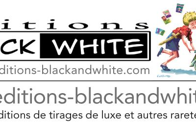 RENCONTRE AVEC LES EDITIONS BLACK AND WHITE