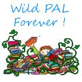 Wild PaL Forever !