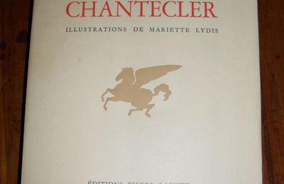 Edmond Rostand Chantecler, illustrations Mariette Lydis