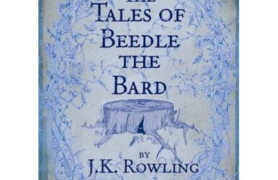 The tales of beedle the Bard, J.K. Rowling