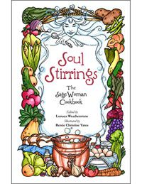 Soul stirrings - the sage woman cookbook