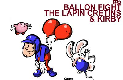 BALLOON FIGHT, The LAPINS CRÉTINS & KIRBY Czeroified