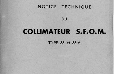 64 - Notice technique du Collimateur SFOM 83 & 83A