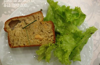 Cake saumon & tapenade