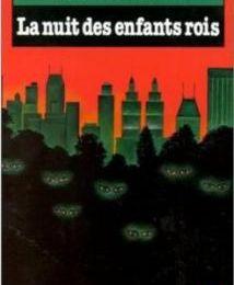 La nuit des enfants rois de Bernard Lenteric