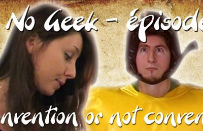 Otaku No Geek - Convention or not convention - S01 eps07