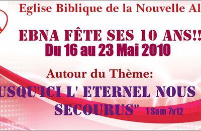 Eglise Biblique de la Nouvelle Alliance à 10 ans