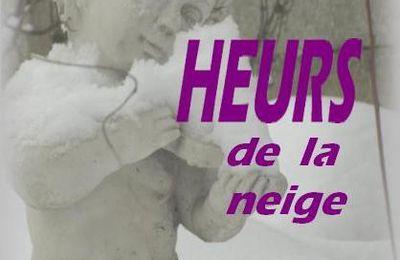 """Heurs de la neige"", premier roman de Muriel Verstichel"