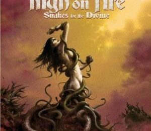 Snakes for the divine (High on fire)