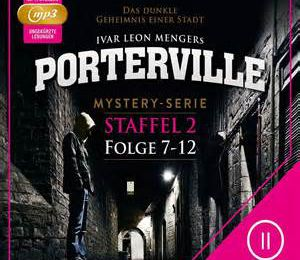 Porterville – Staffel 2 (Hörbuch-Box mit Folge 7-12)