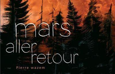 mars aller retour de Pierre Wazem