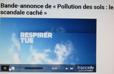 A VOIR s/France 5 « Pollution des sols : le scandale caché »