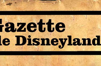 La Gazette des parcs Disney
